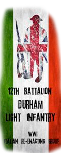 12TH DURHAM LIGHT INFANTRY WW1 ITALIAN RE-ENACTING GROUP